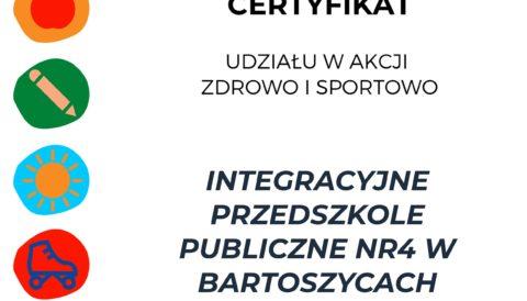 """Nasze Przedszkole z certyfikatem za udział w akcji """"Zdrowo i sportowo"""""""